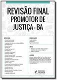 Revisao final - promotor de justica ba - juspodivm - Editora juspodivm lv