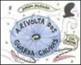 Revolta dos guarda-chuvas - Global editora