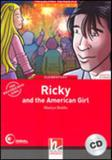 Ricky and the american girl - with cd - elementary - Helbling languages