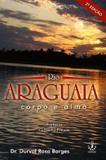 RIO ARAGUAIA - CORPO E ALMA - 2ª EDICAO - Ibr - ibrasa