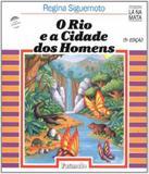 Rio E A Cidade Dos Homens, O - 13 Ed - Formato (saraiva)