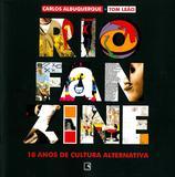 RIO FANZINE - 18 ANOS DE CULTURA ALTERNATIVA - 18 anos de cultura alternativa