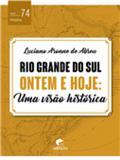 Rio Grande do Sul Ontem e Hoje:Uma Visão Histórica - Edipucrs