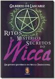Ritos e misterios secretos do wicca - Madras editora