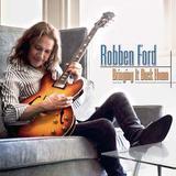 Robben Ford - Bringing It Back Home - CD - Som livre