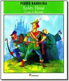 Robin Hood a Lenda da Liberdade - Moderna