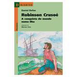 Robison Crusoé A Conquista do Mundo Numa Ilha Reencontro - Scipione