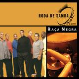 Roda De Samba - Banda Raça Negra - CD - Som livre