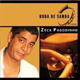 Roda De Samba - Zeca Pagodinho - CD - Som livre