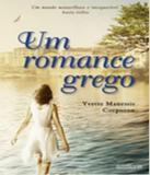 Romance Grego, Um - Fabrica231 (rocco)