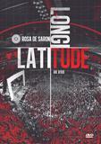 Rosa De Saron - Latitude, Longitude - Ao Vivo - DVD - Som livre