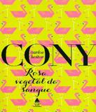 Rosa, Vegetal De Sangue - 09 Ed - Nova fronteira (solucao)