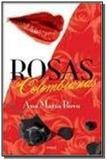 Rosas colombianas - Emece