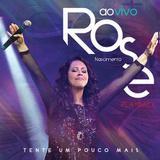 Rose Nascimento - Tente Um Pouco Mais - CD Playback - Som livre