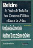 Roteiro de Direito do Trabalho Para Concursos Públicos e Exame de Ordem - Impactus editora