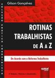 Rotinas Trabalhistas de A a Z - 3ª Edição (2018) - Juruá