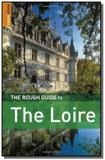Rough guide to the loire ( 3 edicao ) - Penguim books