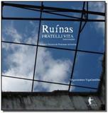 Ruinas fratelli vita - intervencoes - teoria e tec - Edufba