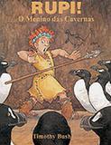 Rupi, o Menino das Cavernas - Brinque-book