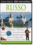 Russo - guia de conversacao para viagens - Publifolha