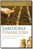 Sabedoria financeira: o milagre da multiplicacao d - Thomas nelson