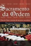 Sacramento da ordem - dom de deus a servico de um povo sacerdotal - Palavra e prece