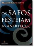 Safos Festejam ao Anoitecer, Os - Topbooks