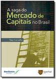 Saga do mercado de capitais no brasil, a - Saint paul editora