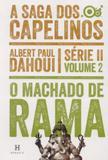 Saga dos Capelinos, A Vol.2 : Machado de Rama - Heresis - aquaroli books