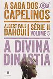 Saga dos Capelinos Vol 5: Divina Dinastia, A - Heresis - aquaroli books