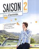 Saison 2 cahier dactivites + cd (a2+) - Didier/ hatier