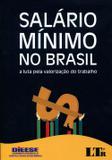 Salário Mínimo no Brasil - Ltr