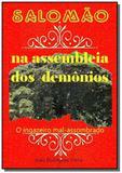 Salomão na assembleia dos demônios - Autor independente