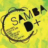 Samba D+ - CD - Som livre