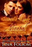 Samson's Lovely Mortal (Scanguards Vampires 1) - Bettina clairmont