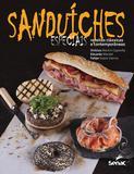 Sanduiches especiais - Receitas clássicas e contemporâneas