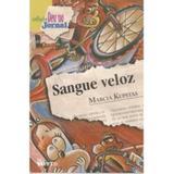Sangue Veloz - Col. Deu no Jornal - Ftd