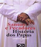 Santos E Pecadores - Historia - Edicoes 70 (almedina)