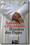 Santos e pecadores - historia - Edicoes 70