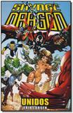 Savage Dragon - Unidos - Vol. 01 - Mythos editora