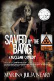 Saved By The Bang - Penmore press  llc