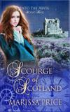 Scourge of Scotland - The literature factory