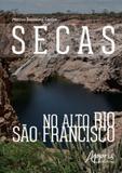Secas no alto rio sao francisco - Appris