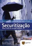 Securitizacao - novos rumos do mercado financeiro - Saint paul editora