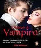 Seducao Do Vampiro, A - Madras