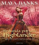 Seduzida Por Um Highlander - Vol 02 - Universo dos livros