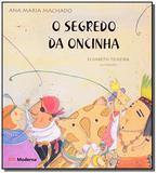 SEGREDO DA ONCINHA, O - 2a EDICAO - Moderna - paradidaticos