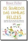 Segredo das familias felizes - Nova fronteira