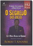 Segredo dos Ricos, O: As 8 Novas Regras do Dinheiro - Alta books