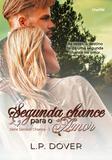 Segunda Chance para O Amor - Charme editora